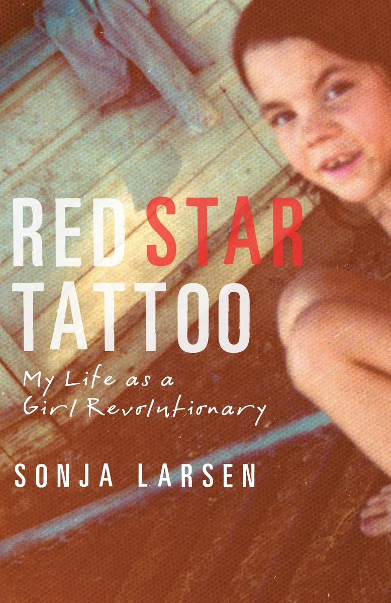 Cover of the book Red Star Tattoo by Sonja Larsen shows her as a child.