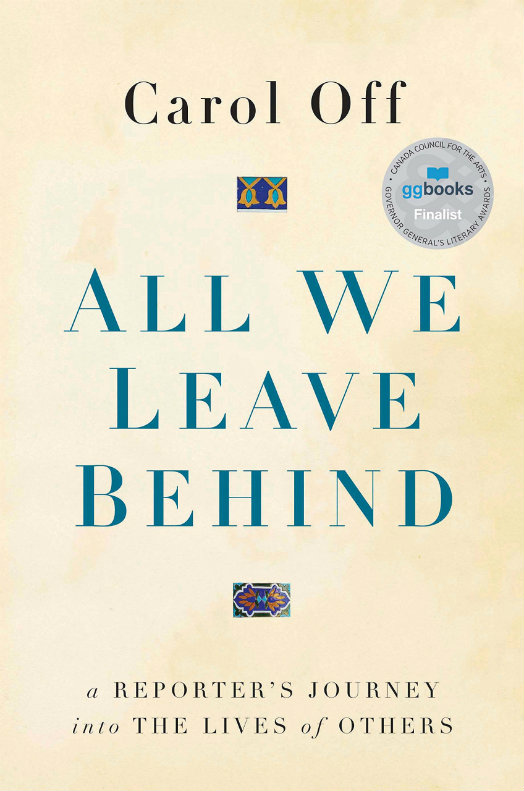 Cover of Carol Off's All We Leave Behind