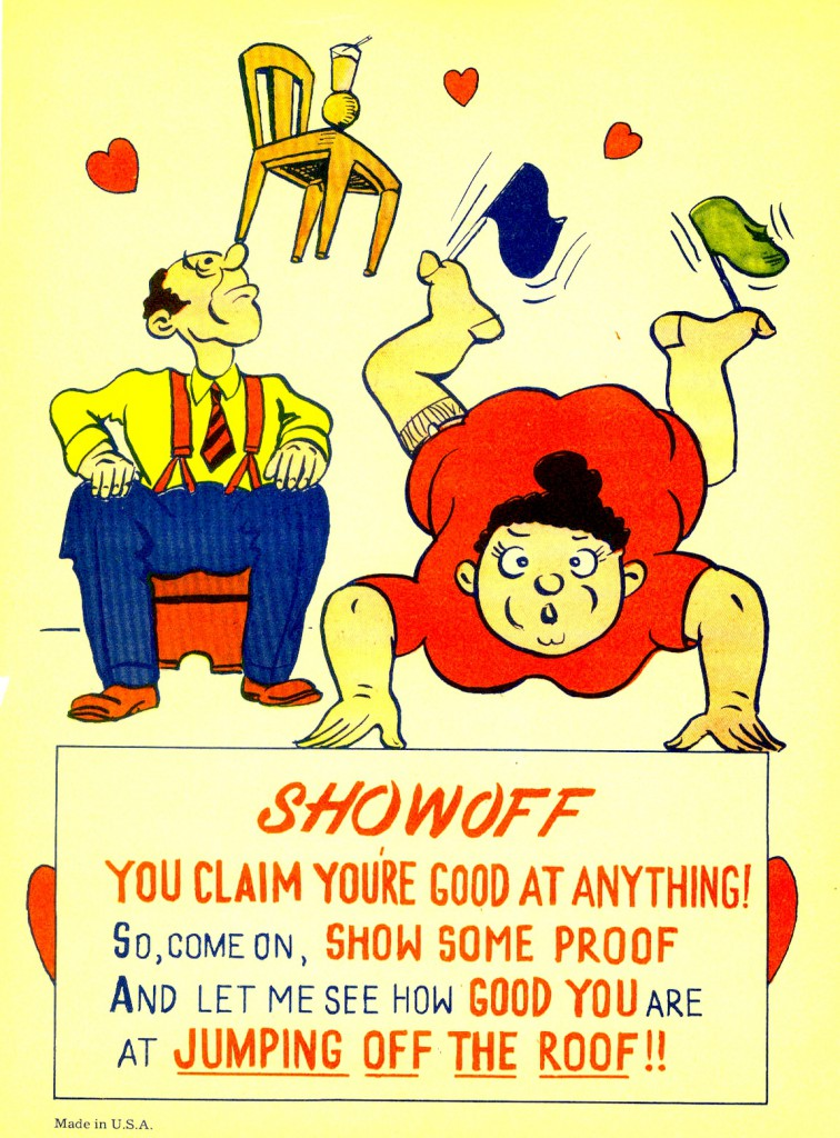 """A vintage Valentine's Day greeting card for a """"showoff."""""""