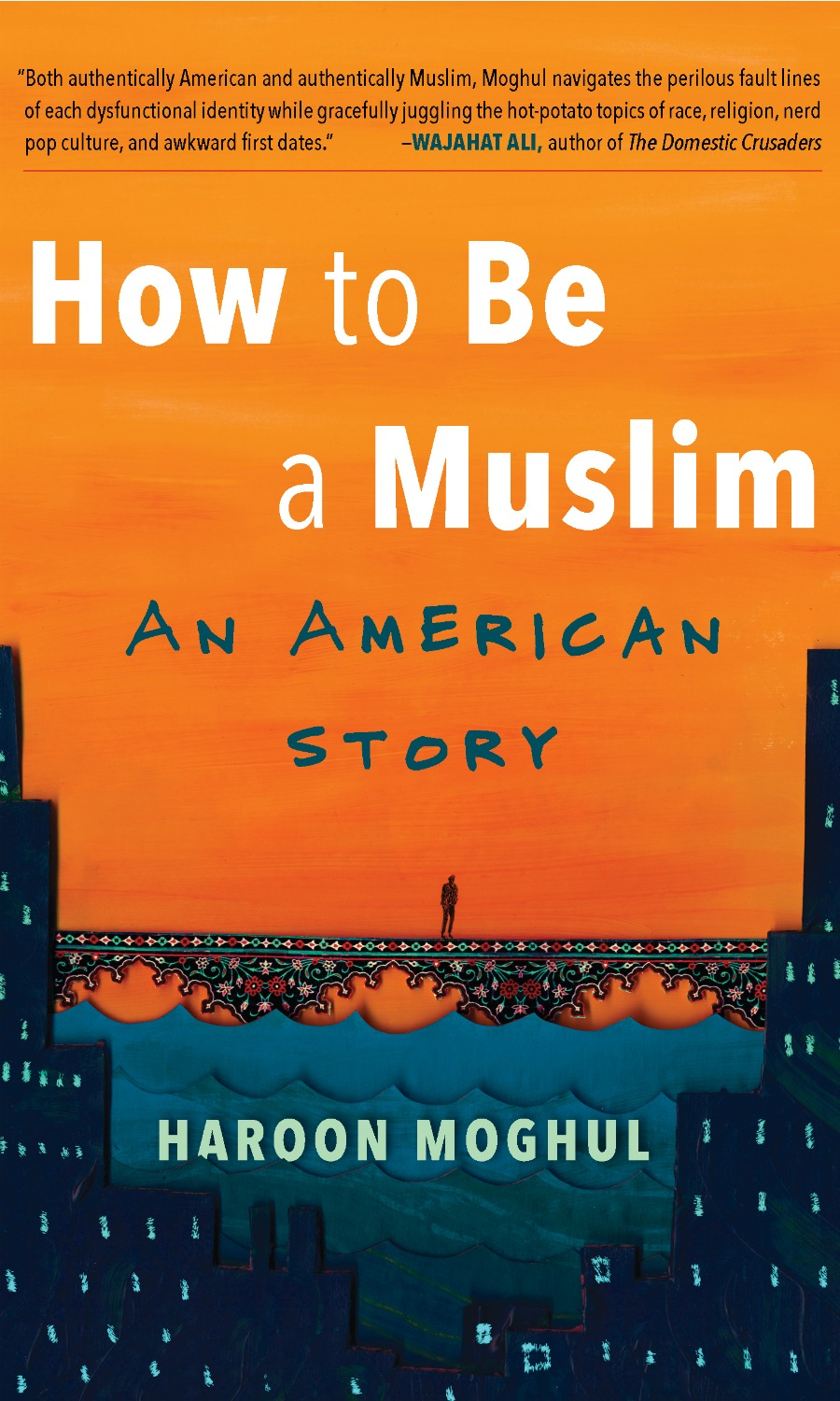 cover image of the book, How to Be a Muslim