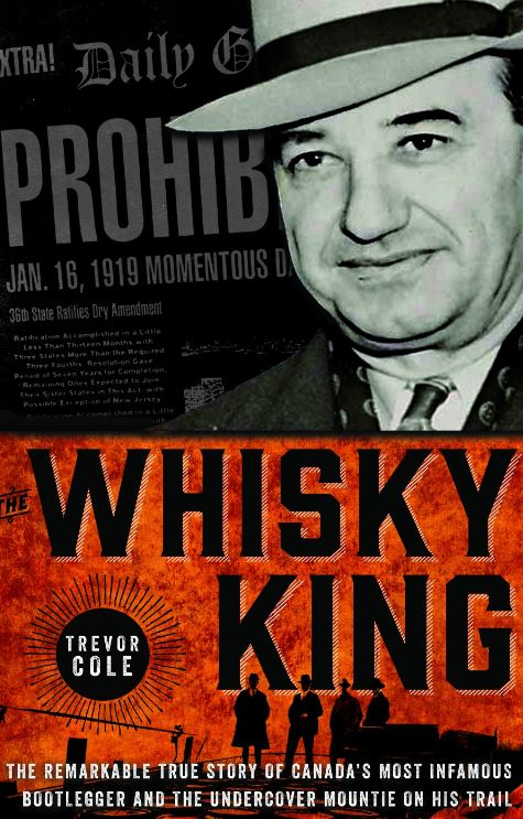 Cover of The Whisky King showing Hamilton bootlegger, Rocco Perri