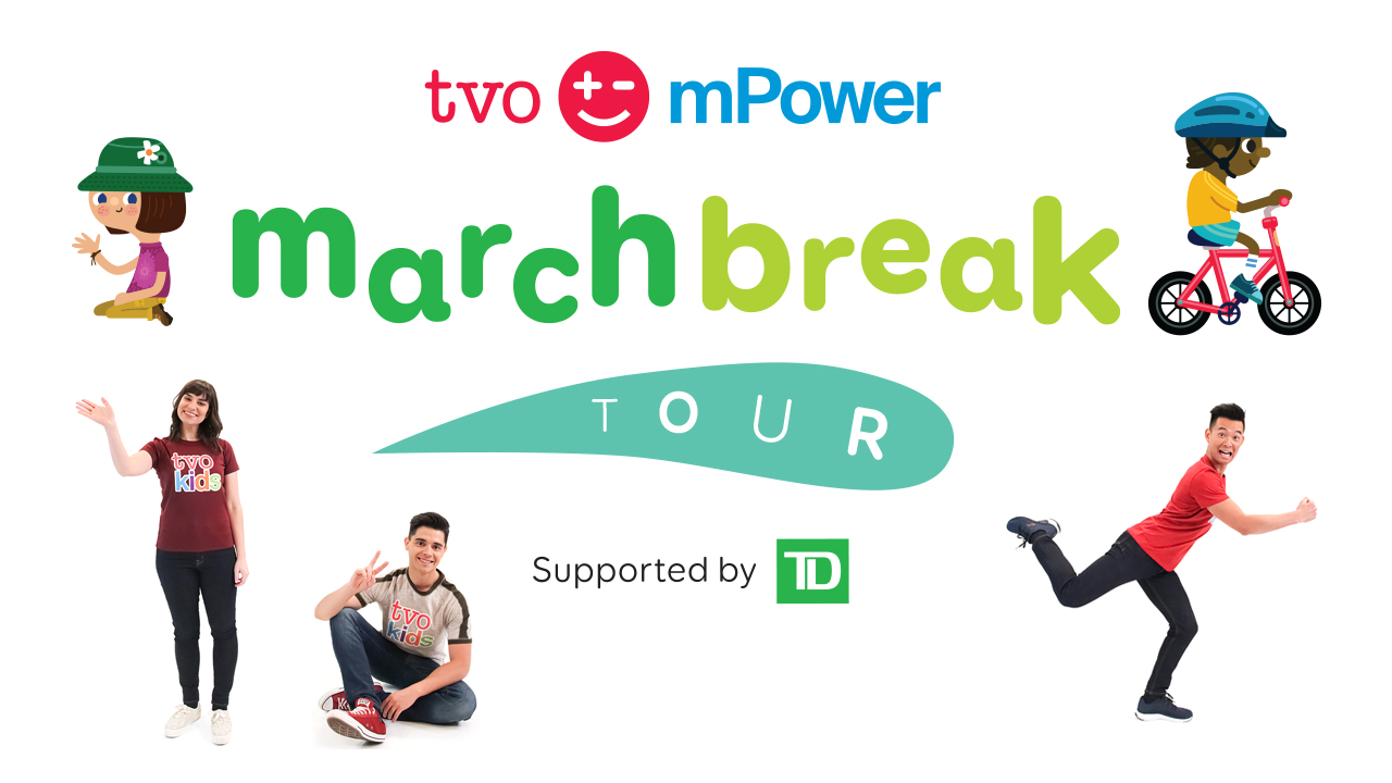 TVO mPower March Break Tour logo