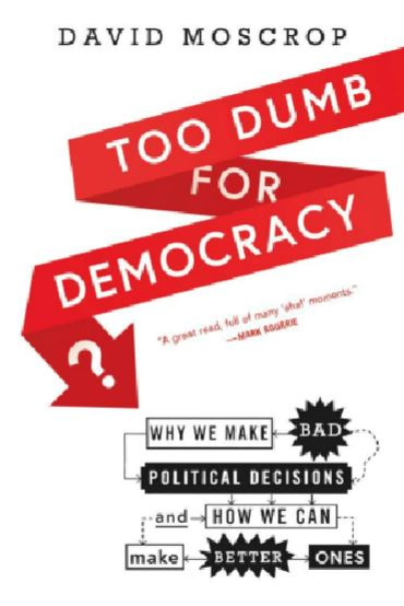 book cover for Too Dumb for Democracy