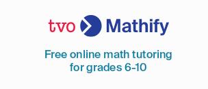 TVO Mathify free online math tutoring for grades 6-10
