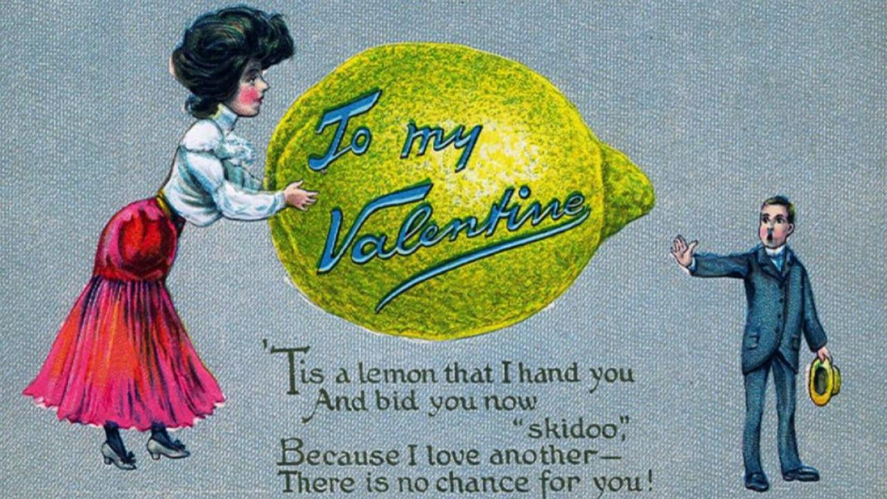 """a vintage Valentine's Day greeting card showing a  lemon with these words inside: """"Be My Valentine."""""""