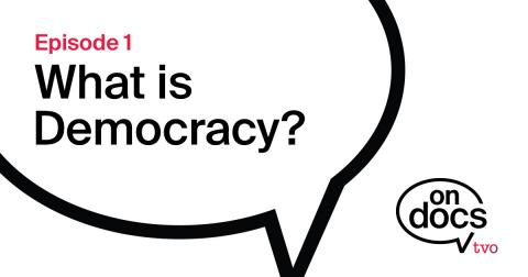 Quote bubble with the film title What is Democracy inside it.