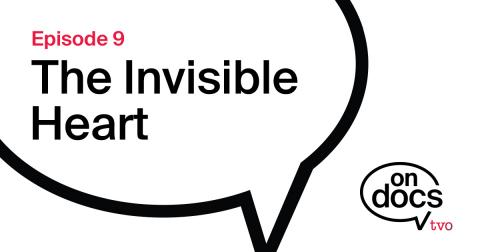 On Docs Podcast Logo title The Invisible Heart